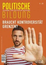 """Cover des Journal für politische Bildung 4/2020: """"Braucht Kontroversität Grenzen?"""""""